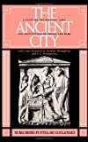 img - for The Ancient City: A Study on the Religion, Laws, and Institutions of Greece and Rome book / textbook / text book