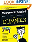 Macromedia Studio 8 All-in-One Desk Reference For Dummies (For Dummies (Computer/Tech))