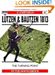 L�tzen & Bautzen 1813: The Turning Point