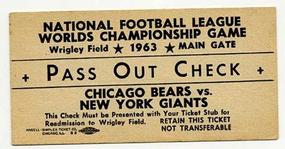 12/29/1963 World Championship Pass Out Check Giants Versus Bears - Used For Readmission To Game