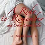 A Ride to Remember & Other Erotic Tales | Sacchi Green