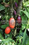 Cocoa And Chocolate - Their History F...