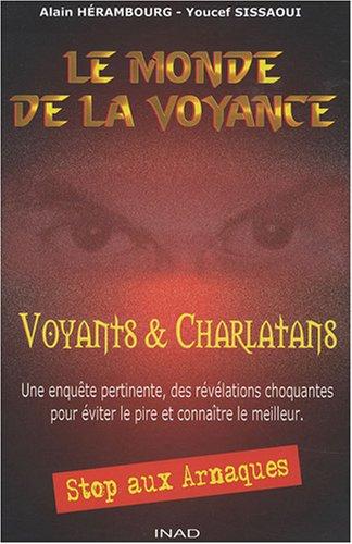 Le monde de la voyance: Voyants et charlatans