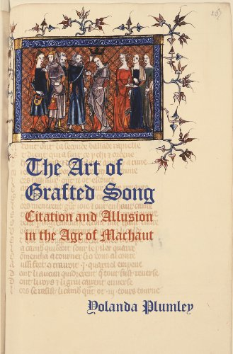 the-art-of-grafted-song-citation-and-allusion-in-the-age-of-machaut