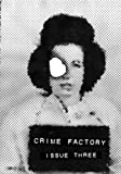 img - for Crime Factory Issue 3 book / textbook / text book