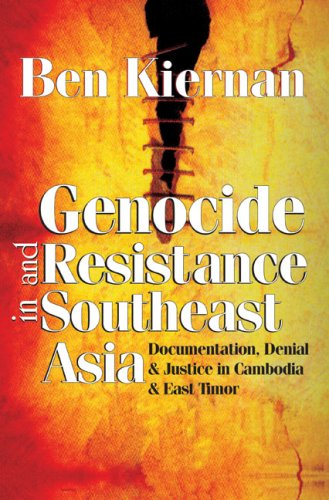 Genocide and Resistance in Southeast Asia: Documentation,...