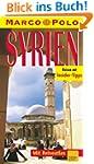 Syrien: Reisen mit Insider-Tips (Marc...