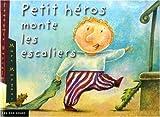 """Afficher """"Petit héros monte les escaliers"""""""
