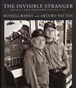 Invisible Stranger : The Patten, Maine, Photographs of Arturo Patten