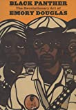 img - for Black Panther: The Revolutionary Art of Emory Douglas book / textbook / text book
