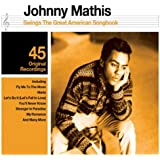 Johnny Mathis Swings The Great American Songbook