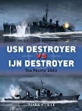 USN Destroyer vs IJN Destroyer: The Pacific 1943 (Duel)