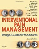Interventional Pain Management: Image-Guided Procedures with DVD, 2e