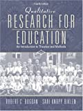 img - for Qualitative Research for Education: An Introduction to Theories and Methods (4th Edition) book / textbook / text book