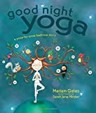 img - for Good Night Yoga: A Pose-by-Pose Bedtime Story book / textbook / text book