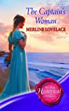 The Captain's Woman (Super Historical Romance) (Super Historical Romance) (0263855325) by Merline Lovelace