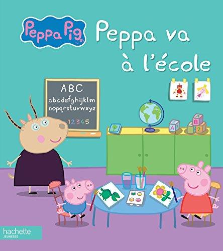 Peppa Pig / Peppa va à l'école