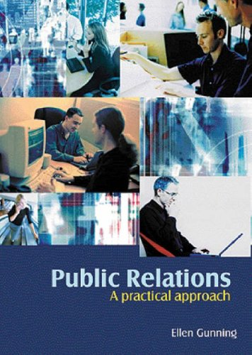 Public Relations: A Practical Approach