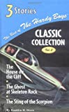 Franklin W. Dixon The House on the Cliff/The Ghost at Skeleton Rock/The Sting of Hte Scorpion: 2 (Best of the Hardy Boys Classic Collection)