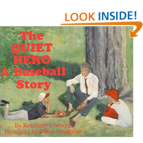The Quiet Hero: A Baseball Story