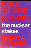 Race to the Finish?: Nuclear Stakes (0719538904) by Murphy, Dervla