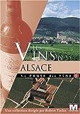 echange, troc La route des vins : Les vins d'Alsace