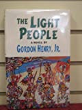 The Light People: A Novel (American Indian Literature and Critical Studies Series)