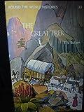 The Great trek (Round the world histories ; 33)