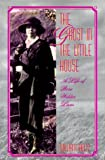 The Ghost in the Little House: A Life of Rose Wilder Lane (Missouri Biography Series)