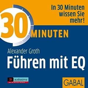 30 Minuten Führen mit EQ Hörbuch