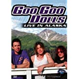 Goo Goo Dolls - Live in Alaska (Music in High Places Series) ~ Goo Goo Dolls