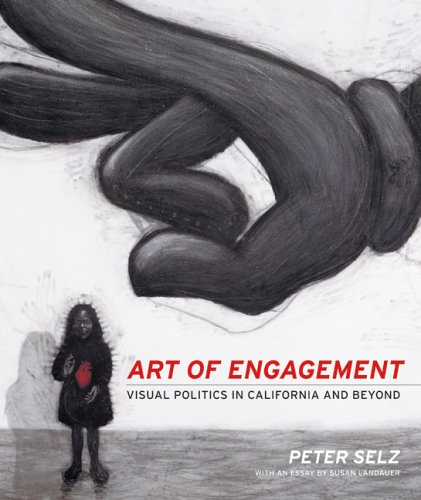 Art of Engagement: Visual Politics in California and Beyond