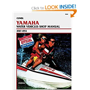 Clymer Yamaha Water Vehicles Shop Manual 1987-1992 (Clymer Personal Watercraft) Ron Wright