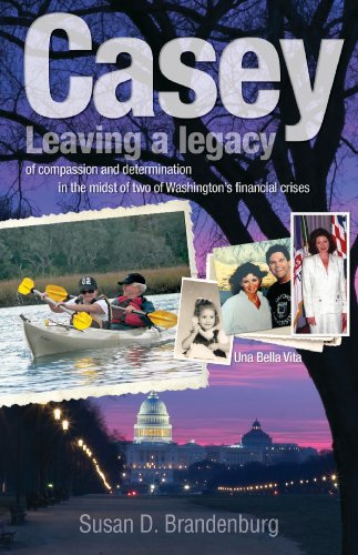 Casey Carter: Leaving a Legacy of Compassion and Determination in the Midst of Two of Washington's Financial Crises PDF