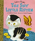 The Shy Little Kitten (Little Golden Storybook) (0307160394) by Schurr, Cathleen