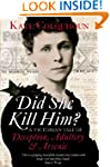 Did She Kill Him?: A Victorian tale o...