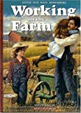 img - for Good Old Days Remembers Working on the Farm book / textbook / text book