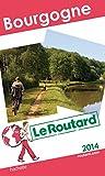 Guide du Routard Bourgogne 2014