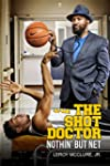 The Shot Doctor: Nothin' But Net