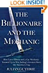 The Billionaire and the Mechanic: How...