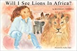 Will I See Lions in Africa