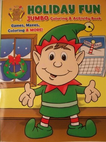 Holiday Fun Jumbo Coloring and Activity Book ~ Christmas Edition (Elf) - 1