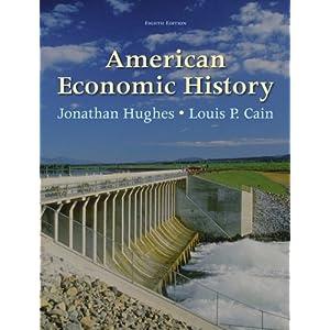American Economic History (8th Edition) (Pearson Series In Economics)