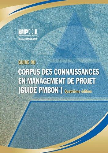Guide Du Corpus Des Connaissances En Management de Projet:
