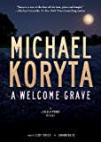 img - for A Welcome Grave (A Lincoln Perry Mystery, #3) book / textbook / text book