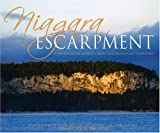 img - for Niagara Escarpment: A Photographic Journey from Niagara Falls to Tobermory book / textbook / text book
