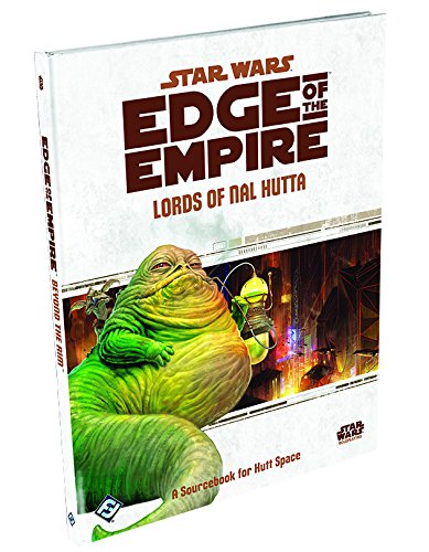 Star Wars Edge of the Empire Roleplaying Game: Lords of Nal Hutta