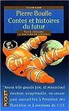 echange, troc Pierre Boulle - Contes du futur