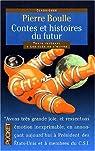 Contes du futur par Boulle