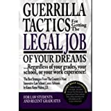 img - for Guerrilla Tactics for Getting the Legal Job of Your Dreams regardless of your grades your school or your work experience paperback book / textbook / text book